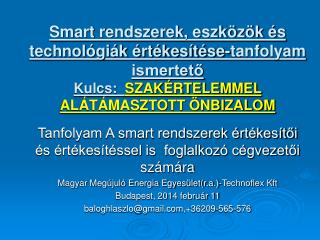 Tanfolyam A smart rendszerek értékesítői és értékesítéssel is foglalkozó cégvezetői számára