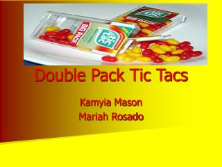 Double Pack Tic Tacs