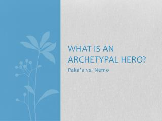 What is an archetypal hero?