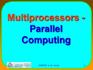 Multiprocessors - Parallel Computing