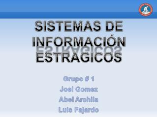 SISTEMAS DE INFORMACIÓN ESTRAGICOS
