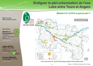 Maître d'ouvrage: PNR Loire-Anjou-Touraine Équipe d'études :