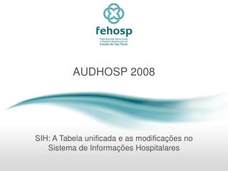 AUDHOSP 2008