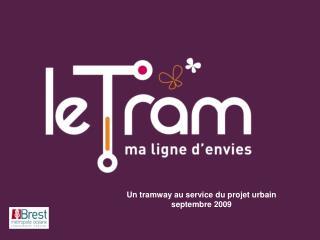 Un tramway au service du projet urbain septembre 2009