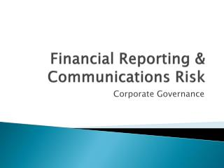 Financial Reporting & Communications Risk