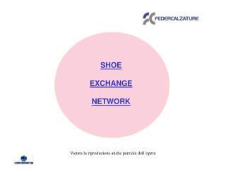 SHOE EXCHANGE NETWORK
