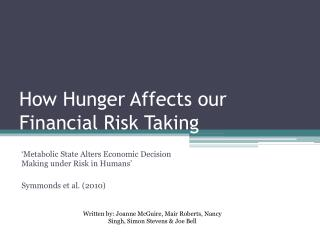 How Hunger Affects our Financial Risk Taking