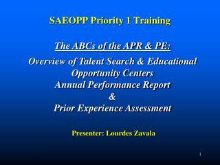 SAEOPP Priority 1 Training