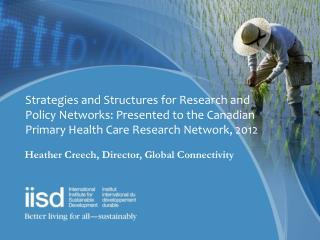 Heather Creech, Director, Global Connectivity