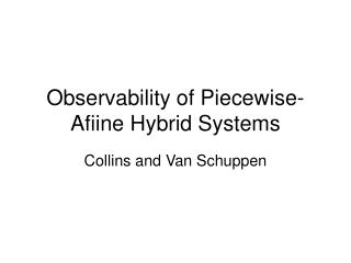 Observability of Piecewise-Afiine Hybrid Systems