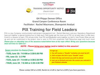 PIX Training for Field Leaders