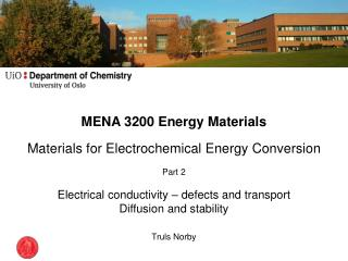 MENA 3200 Energy Materials Materials for Electrochemical Energy Conversion Part 2