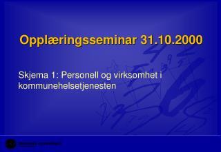 Opplæringsseminar 31.10.2000