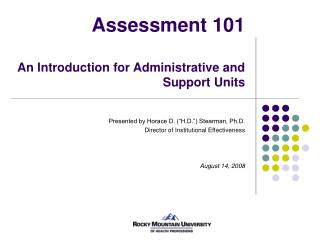 Assessment 101 An Introduction for Administrative and Support Units