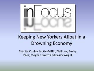 Keeping New Yorkers Afloat in a Drowning Economy