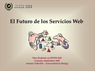 El Futuro de los Servicios Web