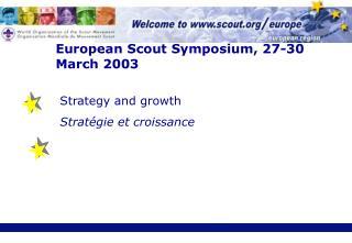European Scout Symposium, 27-30 March 2003