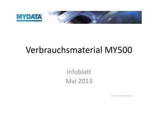 Verbrauchsmaterial MY500