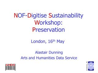 N OF- D igitise S ustainability W orkshop: P reservation