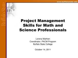 Project Management Skills for Math and Science Professionals