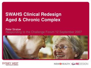 SWAHS Clinical Redesign Aged & Chronic Complex