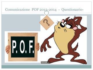 Comunicazione POF 2013-2014 - Questionario-