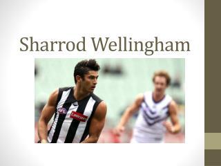 Sharrod Wellingham