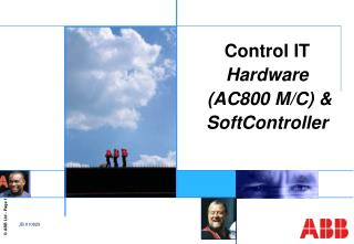 Control IT  Hardware (AC800 M/C)  & SoftController