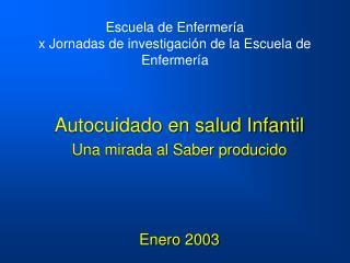 Escuela de Enfermería x Jornadas de investigación de la Escuela de Enfermería