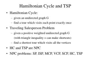 Hamiltonian Cycle and TSP