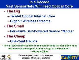 In a Decade Vast SensorNets Will Feed Optical Core