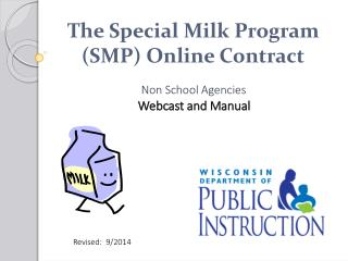 The Special Milk Program (SMP) Online Contract