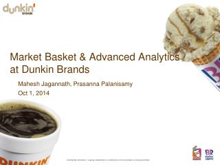 Market Basket & Advanced Analytics  at Dunkin Brands