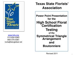 Power Point Presentation for the   High School Floral Certification Testing  of the