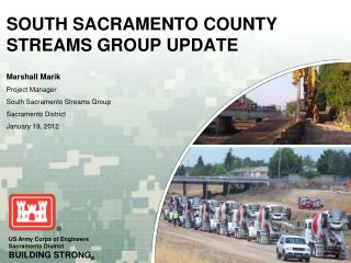 SOUTH SACRAMENTO COUNTY STREAMS GROUP UPDATE