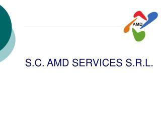 S.C. AMD SERVICES S.R.L.
