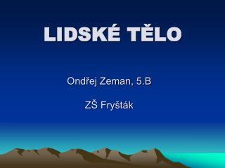 Ondřej Zeman, 5.B ZŠ Fryšták