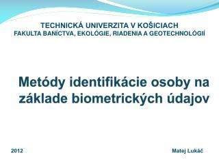 Metódy identifikácie osoby na základe biometrických údajov