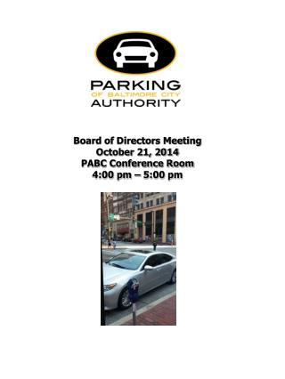 Board of Directors Meeting October 21, 2014 PABC Conference Room 4:00  pm –  5:00  pm