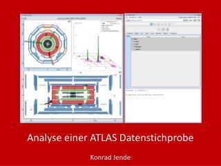 Analyse einer ATLAS Datenstichprobe