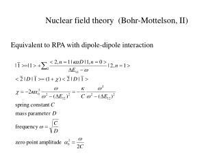 Nuclear field theory  (Bohr-Mottelson, II)