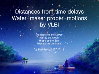 Distances from time delays Water-maser proper-motions by VLBI