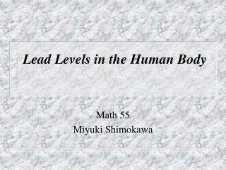Lead Levels in the Human Body