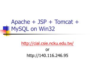 Apache + JSP + Tomcat + MySQL on Win32