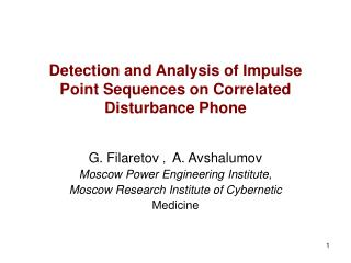 Detection and Analysis of Impulse Point Sequences on Correlated Disturbance Phone