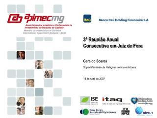 3ª Reunião Anual Consecutiva em Juiz de Fora Geraldo Soares