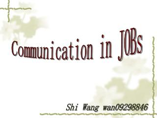 Communication in JOBs