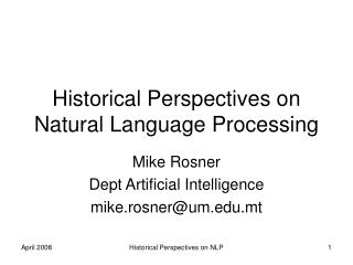 Historical Perspectives on Natural Language Processing