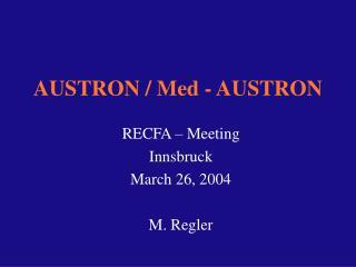 AUSTRON / Med - AUSTRON