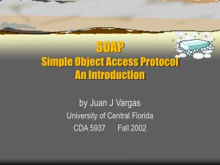 SOAP Simple Object Access Protocol An Introduction